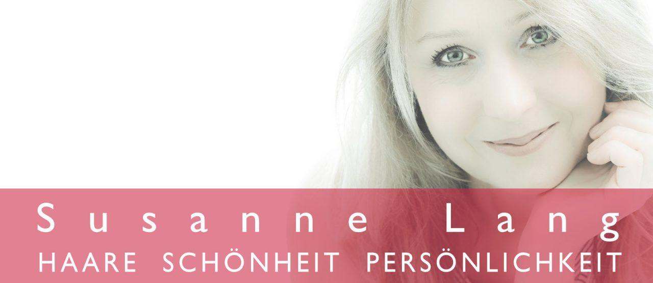 Susanne Lang - Haare - Schönheit - Persönlichkeit